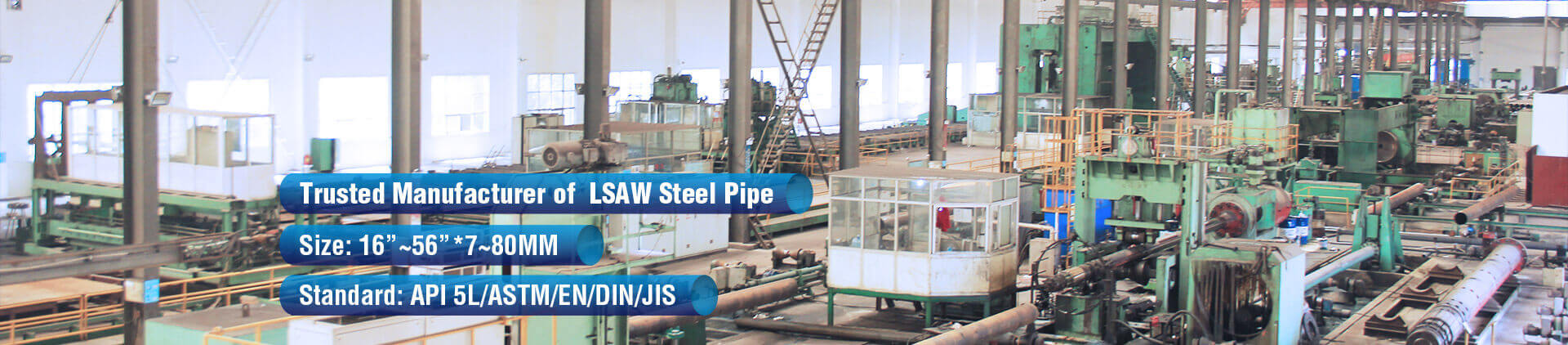 Trusted Manufacturer of  LSAW Steel Pipe